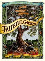 The Faithful Gardener