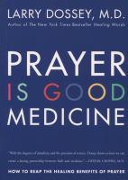 Prayer Is Good Medicine