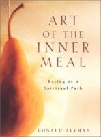 Art of the Inner Meal