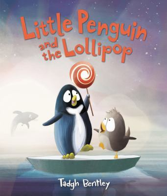 Little Penguin and the Lollipop book jacket