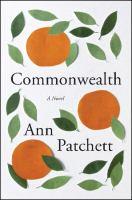 Book Club Kit : Commonwealth : A Novel
