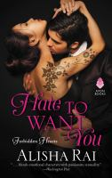 Hate to want you : forbidden hearts