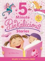 5-minute Pinkalicious Stories