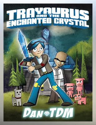 Cover image for Trayaurus and the Enchanted Crystal