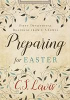 Preparing for Easter : fifty devotional readings from C.S. Lewis