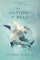 An Anatomy of Beasts