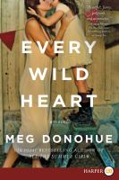 Media Cover for Every Wild Heart [large print]