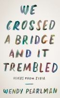 Image: We Crossed A Bridge and It Trembled