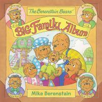 Berenstain Bears Big Family Album