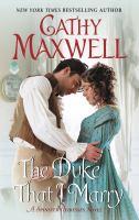 Duke That I Marry : A Spinster Heiresses Novel