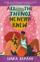 All the Things We Never Knew
