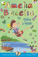 Amelia Bedelia Makes A Splash