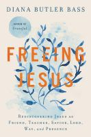 Freeing Jesus