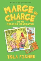 MARGE. BOOK 06, MARGE IN CHARGE AND THE MISSING ORANGUTAN