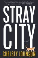 Stray City: A Novel