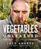 Vegetables Unleashed