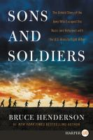 SONS AND SOLDIERS UNTOLD STORY OF JEWS WHO ESCAPED THE NAZIS AND RETURNED TO FIGHT HITLER.. [LARGE PRINT]