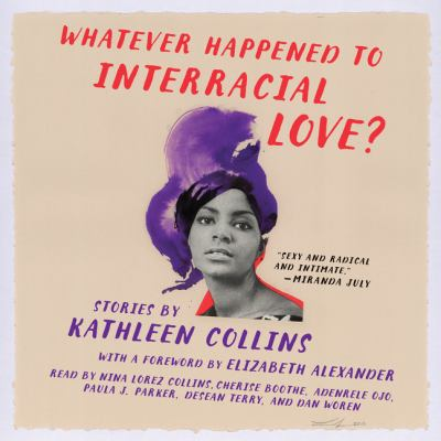 Cover image for Whatever Happened to Interracial Love?