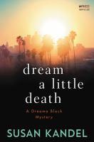 Dream A Little Death