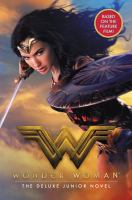 Wonder Woman : the deluxe junior novel