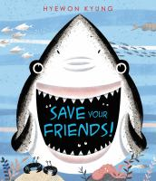 Save Your Friends! *
