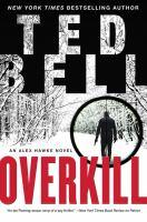 Overkill : An Alex Hawke Novel