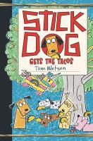 Stick Dog Gets the Tacos