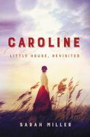 Caroline : A Novel
