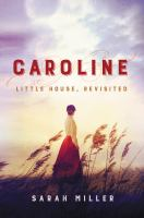 Caroline : Little House, revisited