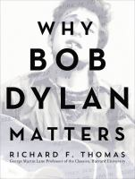 Why Bob Dylan Matters