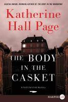 BODY IN THE CASKET : A FAITH FAIRCHILD MYSTERY [large Print]