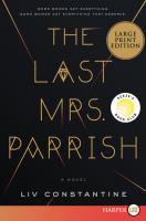 Last Mrs. Parrish (large Print)