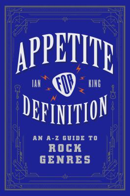 Appetite for Definition: An A-Z Guide to Rock Genres(book-cover)