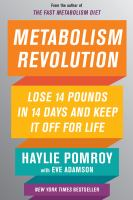 Fast Metabolism 14: Lose 14 Pounds in 14 Days and Keep It Off for Life