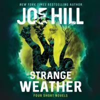 Strange weather : Four Novellas