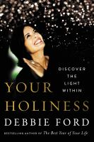 Your Holiness : Discover the Light Within