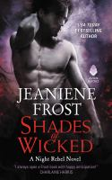 Shades of wicked : a night rebel novel