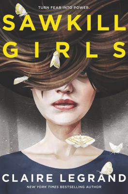 Cover image for Sawkill Girls /Claire Legrand
