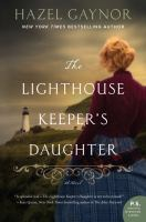 The Lighthouse Keeper's Daughter : A Novel.