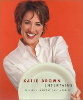 Katie Brown Entertains