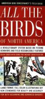 American Bird Conservancy's Field Guide All the Birds of North America