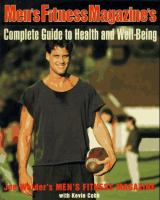 Men's Fitness Magazine's Complete Guide to Health and Well-being