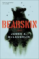 Bearskin / James A. McLaughlin