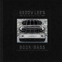 Geddy Lee's Big Beautiful Book of Bass