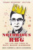 Notorious RBG (Young Readers' Edition)