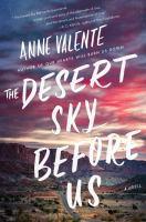 The Desert Sky Before Us