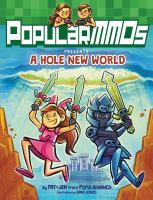 PopularMMOs Presents : A Hole New World