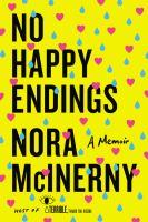 No happy endings : a memoir