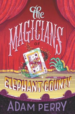 The Magicians of Elephant County(book-cover)