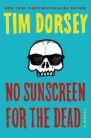 No sunscreen for the dead : a novel